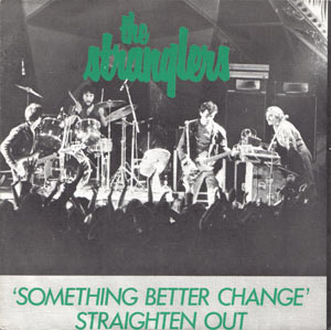 5 C 00699470 Something better change - Dutch import, different cover The Stranglers  from The Stranglers singles