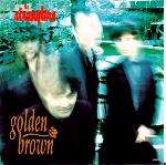 Golden Brown/You